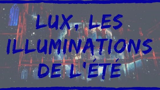 illuminations LUX Cathédrale Strasbourg Holiday Inn Express Strasbourg Centre